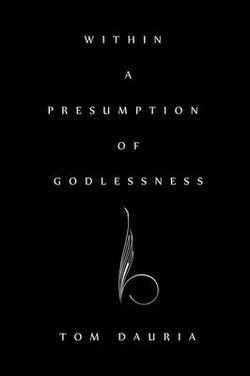 Within a Presumption of Godlessness