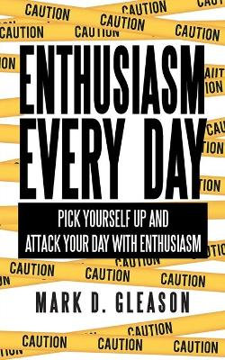 Enthusiasm Every Day