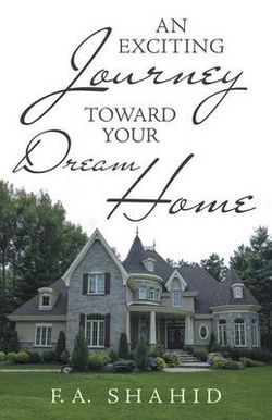 An Exciting Journey Toward Your Dream Home