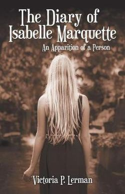 The Diary of Isabelle Marquette