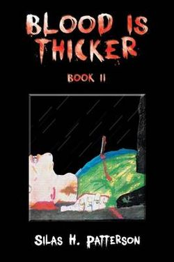 Blood is Thicker Book II