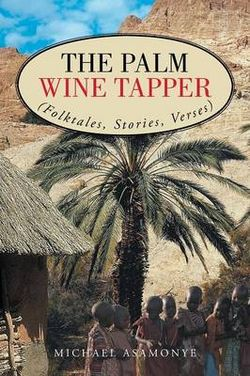 The Palm Wine Tapper