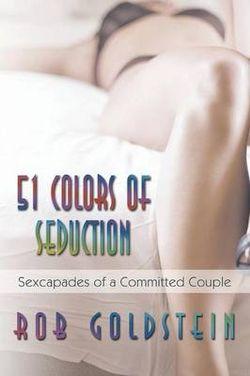 51 Colors of Seduction
