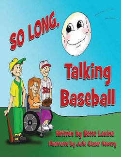 So Long Talking Baseball