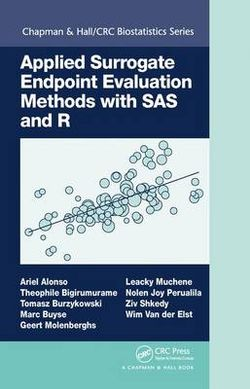 Applied Surrogate Endpoint Evaluation Methods with SAS and R