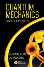 Quantum Mechanics, Sixth Edition