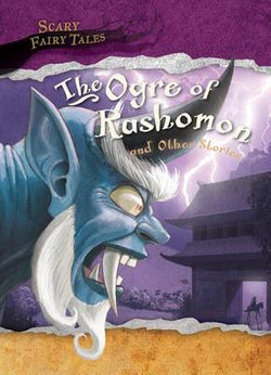 The Ogre of Rashomon and Other Stories