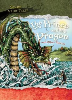 The Prince and the Dragon and Other Stories