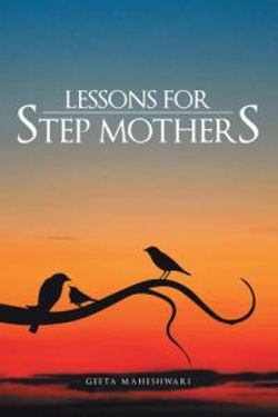 Lessons for Step Mothers