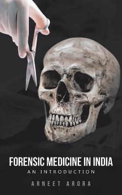 Forensic Medicine in India