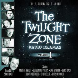 The Twilight Zone Radio Dramas, Vol. 1 Lib/E