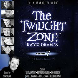 The Twilight Zone Radio Dramas, Vol. 7 Lib/E