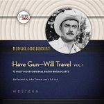 Have Gun-Will Travel, Vol. 1 Lib/E