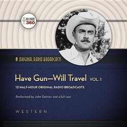 Have Gun-Will Travel, Vol. 1 Lib/E