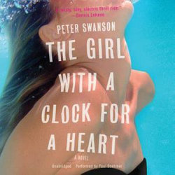 The Girl with a Clock for a Heart Lib/E