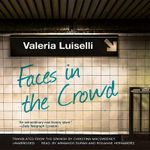 Faces in the Crowd Lib/E