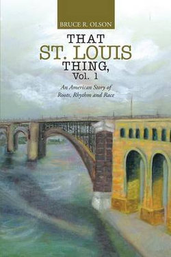 That St. Louis Thing, Vol. 1