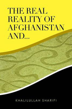 The Real Reality of Afghanistan And...