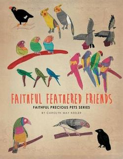 Faithful Feathered Friends