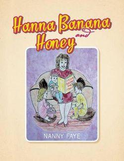 Hanna Banana and Honey