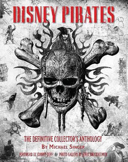Disney Pirates: the Definitive Collector's Anthology