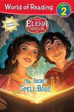World of Reading: Elena of Avalor the Secret Spell Book