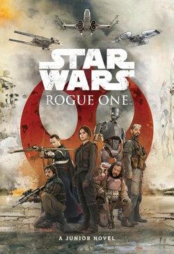 Rogue One Junior Novel