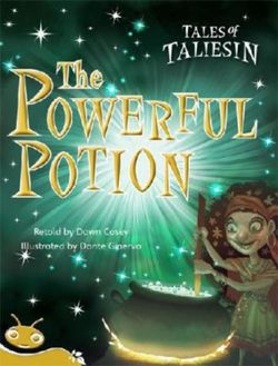 Bug Club Level 21 - Gold: Tales Taliesin - the Powerful Potion (Reading Level 21/F&P Level L)