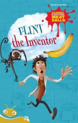 Bug Club Level 21 - Gold: Cloudy with a Chance of Meatballs - Flint the Inventor (Reading Level 21/F&P Level L)