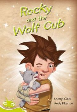 Bug Club Level 25 - Lime: Rocky and the Wolf Club (Reading Level 25/F&P Level P)