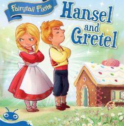 Bug Club Level 10 - Blue: Fairytale Fixits - Hansel and Gretel (Reading Level 10/F&P Level F)
