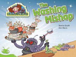 Bug Club Level 13 - Green: Emma's Robot - the Washing Mishap (Reading Level 13/F&P Level H)