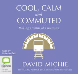 Cool, Calm and Commuted