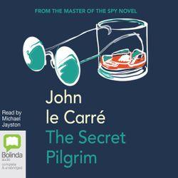 The Secret Pilgrim (MP3)