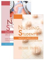 Value Pack Nursing Student's Clinical Survival Guide + Nursing Student's Maths & Medications Survival Guide