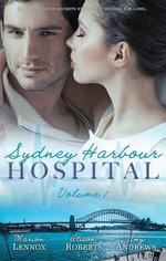 Sydney Harbour Hospital Volume 1 - 3 Book Box Set