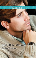 Risk Of A Lifetime
