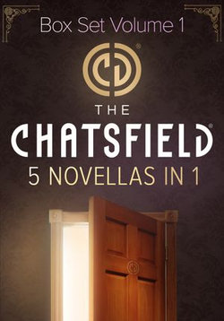 The Chatsfield Novellas Bundle Volume 1 - 5 Book Box Set