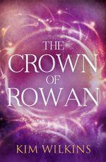 The Crown Of Rowan
