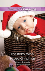 The Baby Who Saved Christmas