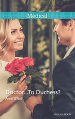 Doctor...To Duchess?