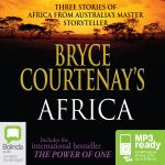 Bryce Courtenay's Africa (MP3 PACK)