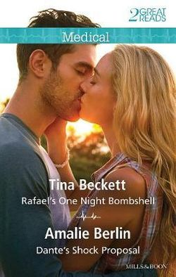 RAFAEL'S ONE NIGHT BOMBSHELL/DANTE'S SHOCK PROPOSAL
