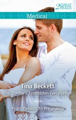THE DOCTOR'S FORBIDDEN TEMPTATION/FROM PASSION TO PREGNANCY
