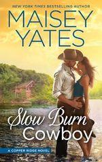 Slow Burn Cowboy