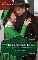 Western Christmas Brides/A Bride And Baby For Christmas/Miss Christina's Christmas Wish/A Kiss From The Cowboy