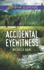 Accidental Eyewitness