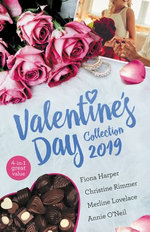 Valentine's Day Collection 2019/The Guy to Be Seen With/Valentine Bride/The Texan's Royal M.D./One Night...with Her Boss