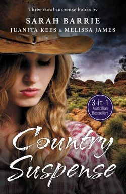 Country Suspense/Legacy Of Hunters Ridge/Secrets at Wongan Creek/Beneaththe Skin