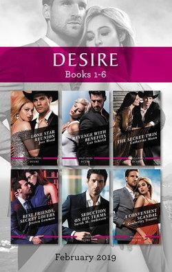 Desire Box Set 1-6/Lone Star Reunion/Revenge with Benefits/The Secret Twin/Best Friends, Secret Lovers/Seduction on His Terms/A Convenient Sc